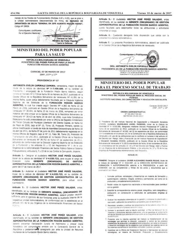 434.396 GACETA OFICIAL DE LA REPÚBLICA BOLIVARIANA DE VENEZUELA Viernes 10 de marzo de 2017 MINISTERIO DEL PODER POPULAR ...