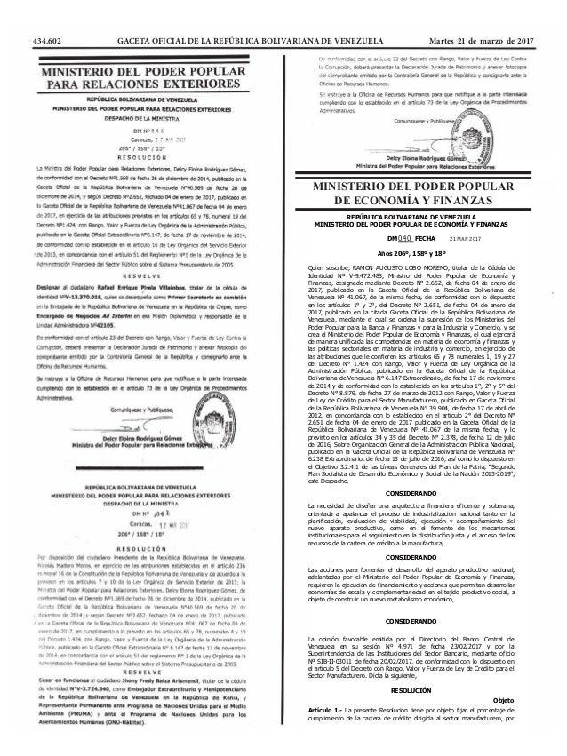 434.602 GACETA OFICIAL DE LA REPÚBLICA BOLIVARIANA DE VENEZUELA Martes 21 de marzo de 2017 MINISTERIO DEL PODER POPULAR D...