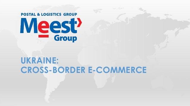 UKRAINE: CROSS-BORDER E-COMMERCE
