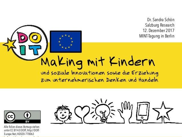 CC BY 4.0 DOIT, http://DOIT-Europe.Net, H2020-770063 1 Making mit Kindern und soziale Innovationen sowie die Erziehung zum...