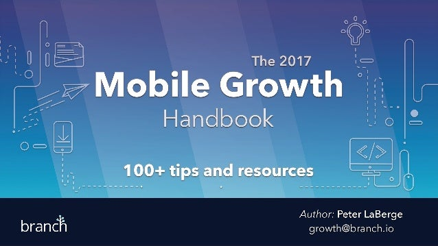 1 2 3 4 What's Inside? Over 100 new tips, real-life hacks, and best practices from top mobile growth experts. Graphs, numb...