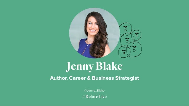 #RelateLive Jenny Blake Author, Career & Business Strategist @Jenny_Blake