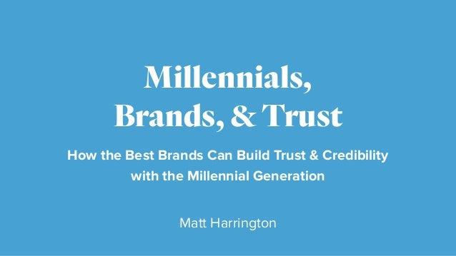 How the Best Brands Can Build Trust & Credibility 
