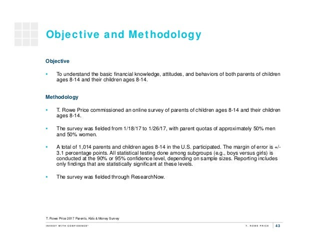 43 Objective and Methodology Objective  To understand the basic financial knowledge, attitudes, and behaviors of both par...