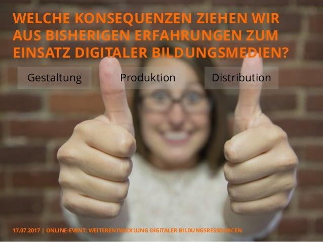 Weiterentwicklung digitaler Bildungsressourcen – was planen die Akteure? (Slides: Johannes Moskaliuk) Slide 2