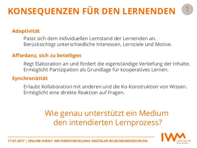 17.07.2017   ONLINE-EVENT: WEITERENTWICKLUNG DIGITALER BILDUNGSRESSOURCEN Synchronizität Affordanz, sich zu beteiligen Ada...