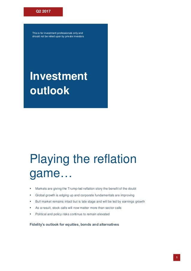 2017 Q2 Fidelity Investment Outlook
