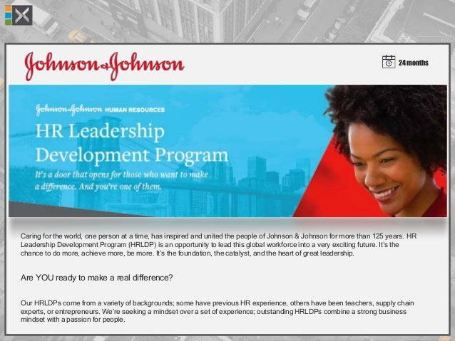 24 months Caring for the world, one person at a time, has inspired and united the people of Johnson & Johnson for more tha...