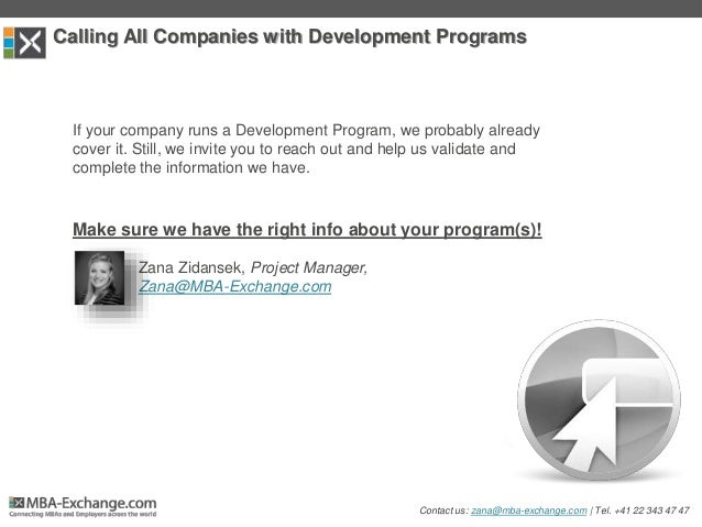Calling All Companies with Development Programs If your company runs a Development Program, we probably already cover it. ...