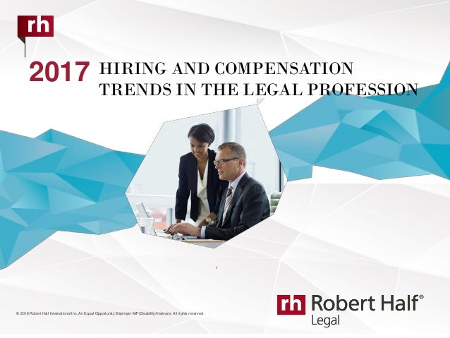 © 2016 Robert Half International Inc. An Equal Opportunity Employer M/F/Disability/Veterans. All rights reserved. 2017 HIR...