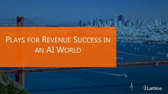 PLAYS FOR REVENUE SUCCESS IN AN AI WORLD
