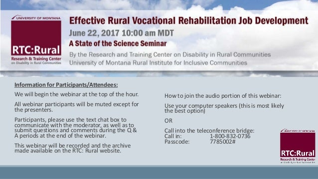 Information for Participants/Attendees: We will begin the webinar at the top of the hour. All webinar participants will be...