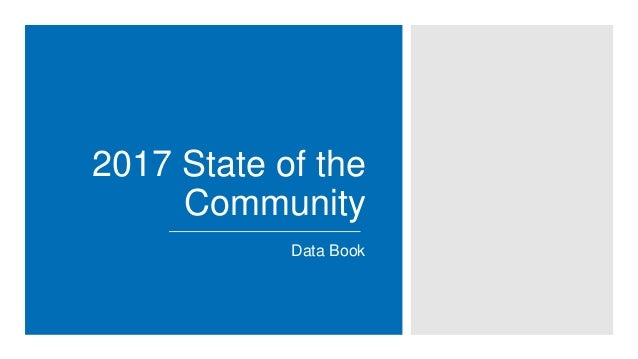 2017 State of the Community Data Book