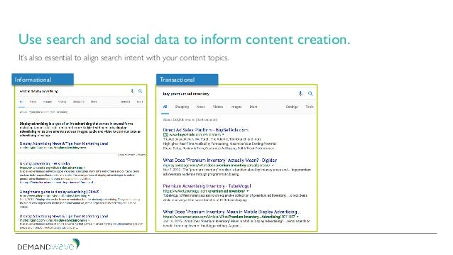 It's also essential to align search intent with your content topics. Informational Transactional Use search and social dat...