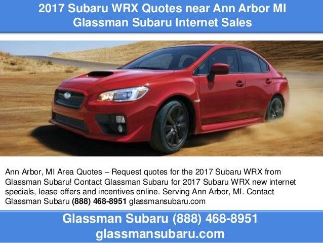 Subaru Ann Arbor >> 2017 Subaru Wrx Quotes Near Ann Arbor Mi