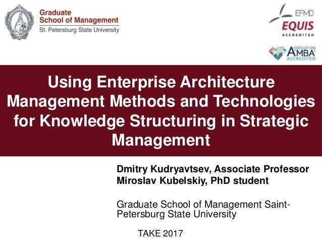 STRATEGIC VISION AND 2007/08 ACADEMIC YEARUsing Enterprise Architecture Management Methods and Technologies for Knowledge ...