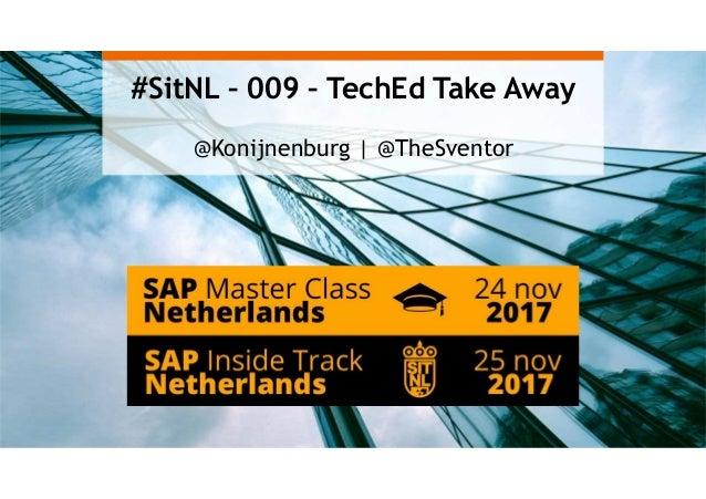 #SitNL – 009 – TechEd Take Away @Konijnenburg | @TheSventor
