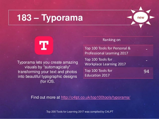 183 – Typorama Find out more at http://c4lpt.co.uk/top100tools/typorama/ Ranking on Top 100 Tools for Personal & Professio...
