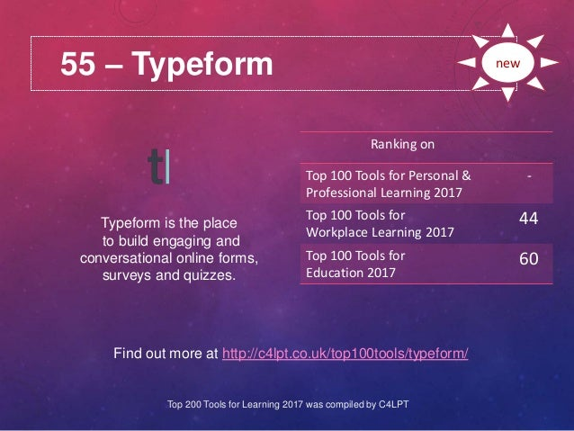 55 – Typeform Find out more at http://c4lpt.co.uk/top100tools/typeform/ Ranking on Top 100 Tools for Personal & Profession...