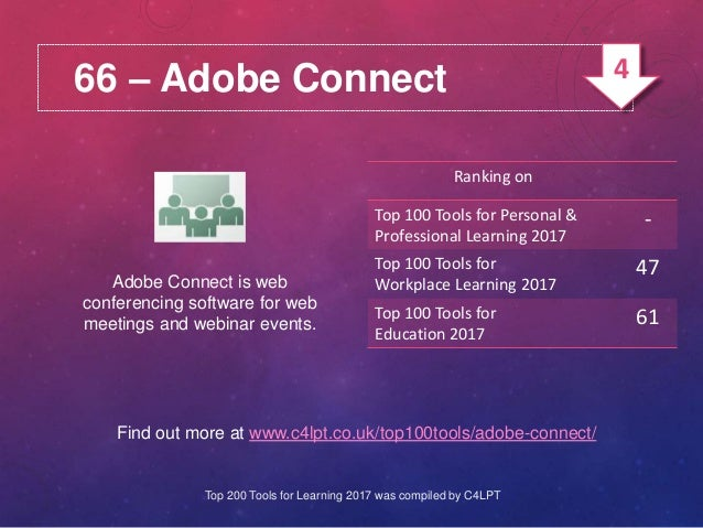 66 – Adobe Connect Adobe Connect is web conferencing software for web meetings and webinar events. Find out more at www.c4...
