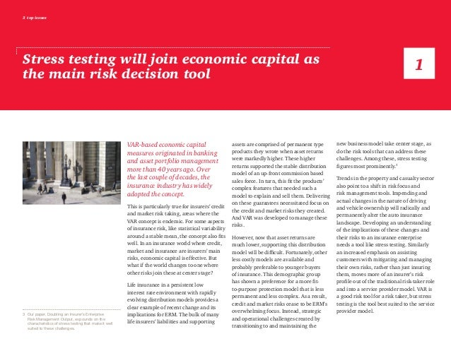 3 top issues Stress testing will join economic capital as the main risk decision tool VAR-based economic capital measures ...