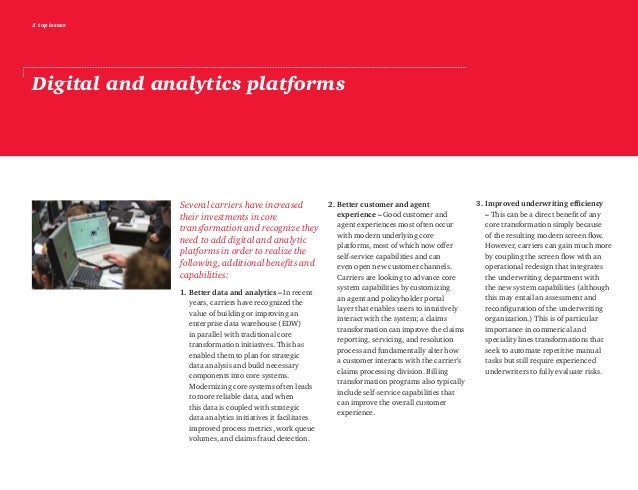 3 top issues Digital and analytics platforms Several carriers have increased their investments in core transformation and ...
