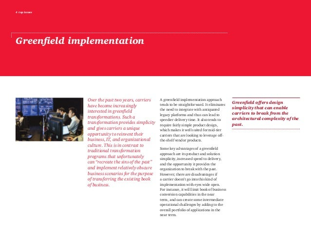 4 top issues Greenfield implementation Over the past two years, carriers have become increasingly interested in greenfield...