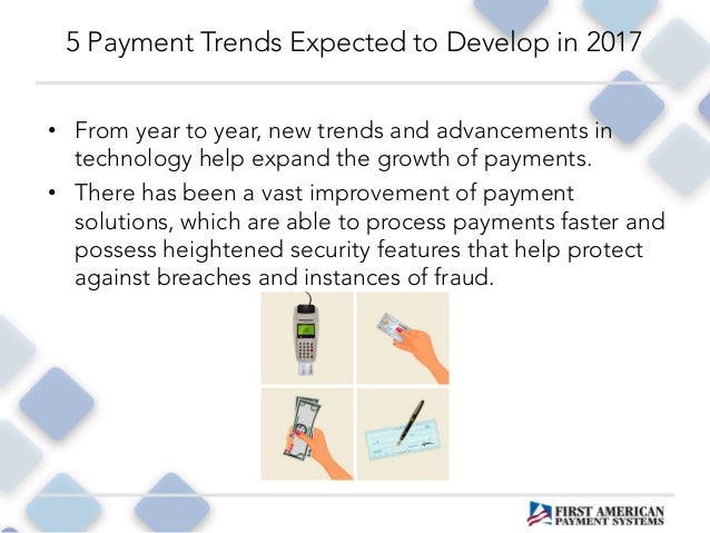 5 Payment Trends Expected to Develop in 2017 Slide 2
