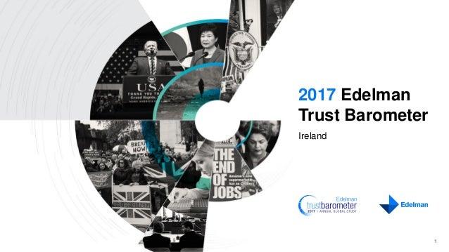 2017 Edelman Trust Barometer Ireland 1
