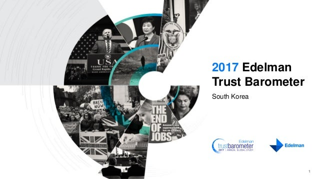 2017 Edelman Trust Barometer South Korea 1