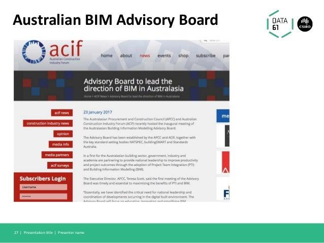 Australian BIM Advisory Board Presentation title | Presenter name27 |