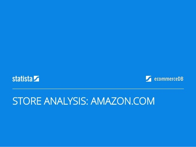 STORE ANALYSIS: AMAZON.COM
