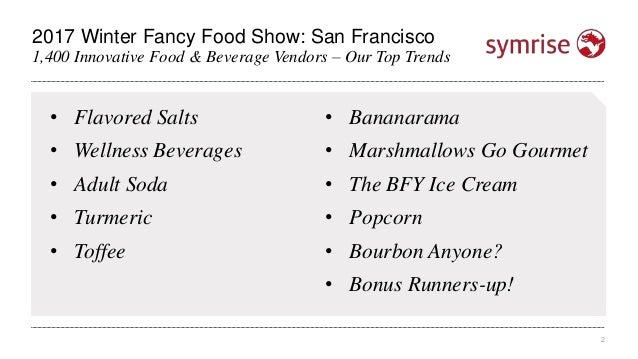 Top Trends From the 2017 Winter Fancy Food Show  Slide 2