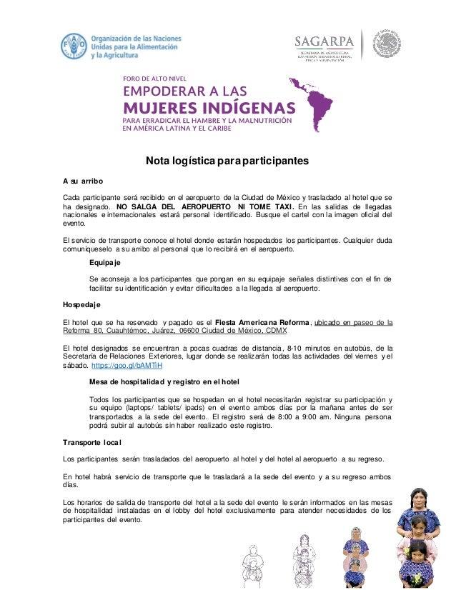 Nota logística para participantes A su arribo Cada participante será recibido en el aeropuerto de la Ciudad de México y tr...