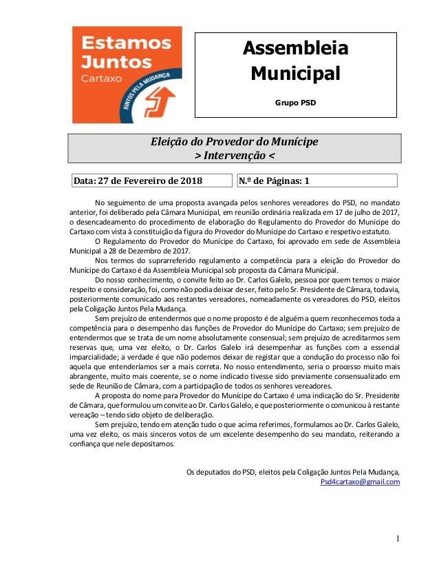 1 Assembleia Municipal Grupo PSD EleiçãodoProvedordoMunícipe >Intervenção<  Data:27deFevereirode2018 N.ºde...