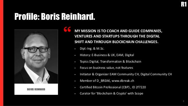 """2 BORIS REINHARD Profile: Boris Reinhard. """" MY MISSION IS TO COACH AND GUIDE COMPANIES, VENTURES AND STARTUPS THROUGH THE ..."""