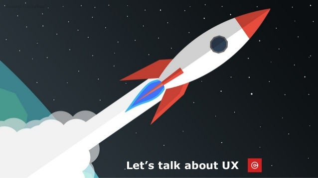 Let's talk about UX