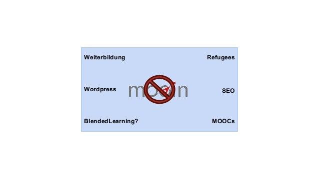Weiterbildung Wordpress BlendedLearning? MOOCs Refugees SEOLizenz ECTS Modulhandbuch LernergebnisseKompetenzen Lizenz Reco...