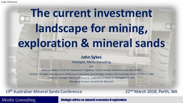 MinEx Consulting Strategic advice on mineral economics & exploration The current investment landscape for mining, explorat...
