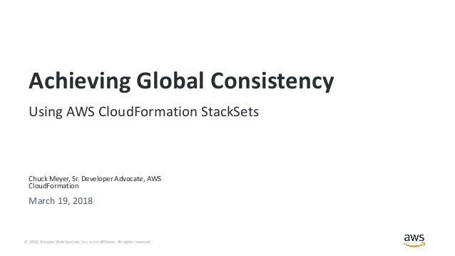 Achieving Global Consistency Using AWS CloudFormation