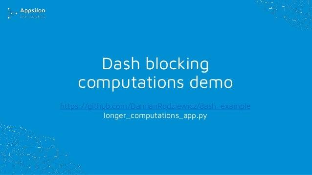 Tech Talk - Overview of Dash framework for building dashboards