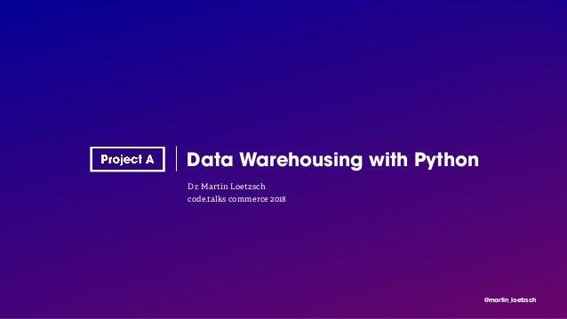 Data Warehousing with Python