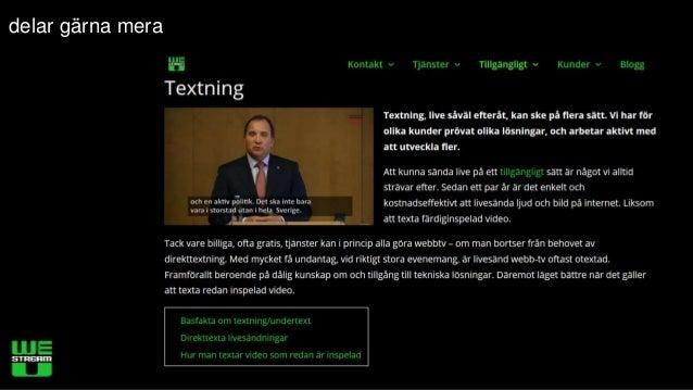 Textning av webbvideo Slide 2