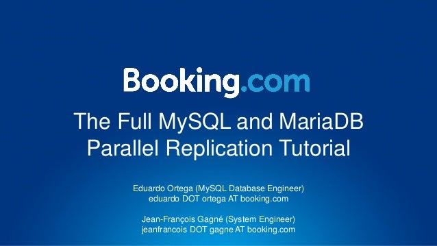 The Full MySQL and MariaDB Parallel Replication Tutorial Eduardo Ortega (MySQL Database Engineer) eduardo DOT ortega AT bo...