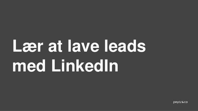 Lær at lave leads med LinkedIn