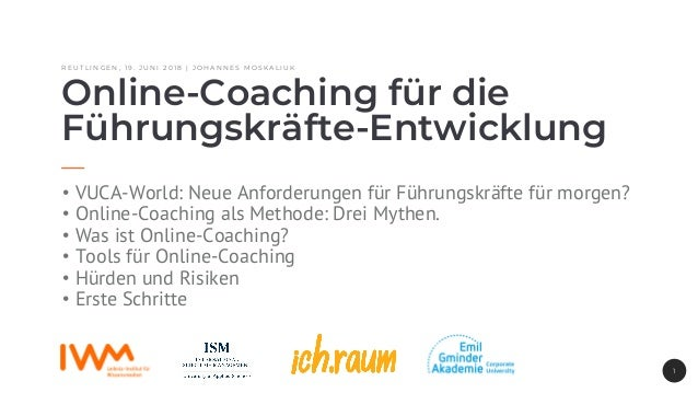 R E U T L I N G E N , 1 9 . J U N I 2 0 1 8 | J O H A N N E S M O S K A L I U K Online-Coaching für die Führungskräfte-Ent...