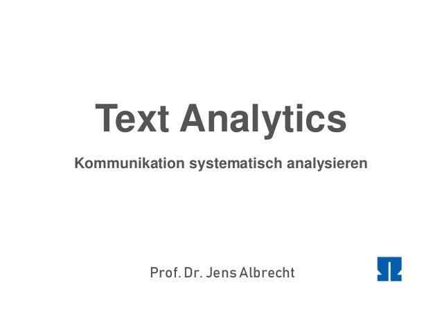 Prof. Dr. Jens Albrecht Text Analytics Kommunikation systematisch analysieren