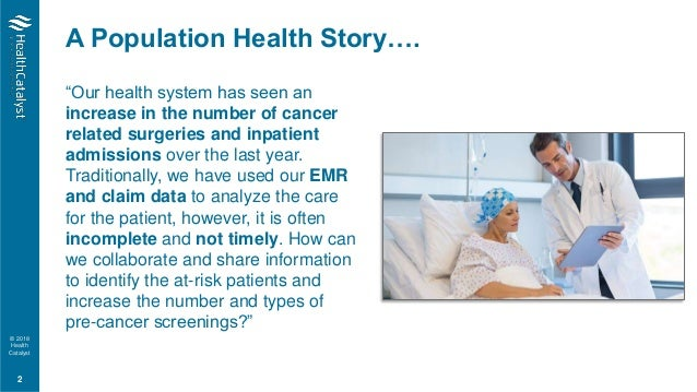 A Health Catalyst Overview: Learn How A Data First Strategy Can Drive Increased Outcomes Improvements Slide 2