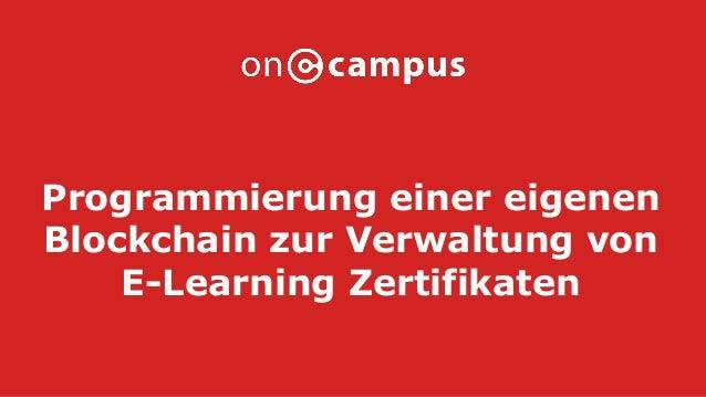 Programmierung einer eigenen Blockchain zur Verwaltung von E-Learning Zertifikaten