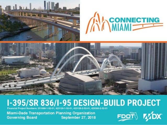 FDOT D6 395-836-95 Design-Build Project Presentation to the TPO